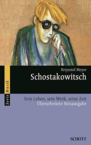 Schostakowitsch: Sein Leben, sein Werk, seine Zeit (Serie Musik) -