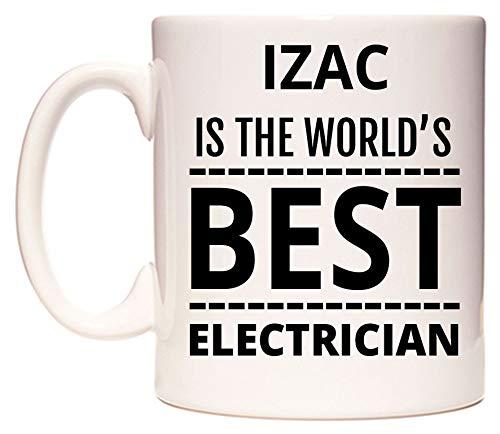 IZAC Is The World's BEST Electrician Tasse de WeDoMugs