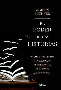 El poder de las historias par Martin Puchner