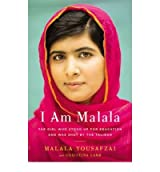 [ I AM MALALA: THE GIRL WHO STOOD UP FOR EDUCATION AND WAS SHOT BY THE TALIBAN (NEW) ] I Am Malala: The Girl Who Stood Up for Education and Was Shot by the Taliban (New) By Yousafzai, Malala ( Author ) Oct-2013 [ Hardcover ]