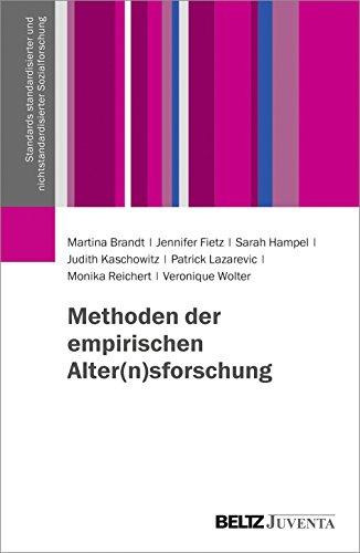 Methoden der empirischen Alter(n)sforschung (Standards standardisierter und nichtstandardisierter Sozialforschung)