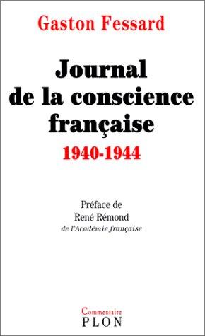 Journal de la conscience française, 1940-1944