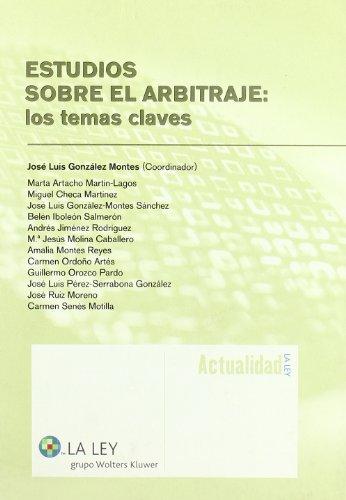 Estudios sobre el arbitraje: los temas claves