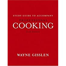 Professional Cooking, Study Guide by Wayne Gisslen (2006-03-03)