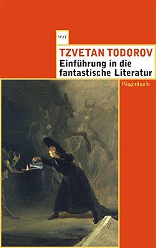 Einführung in die fantastische Literatur (Wagenbachs andere Taschenbücher)