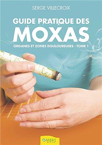Guide pratique des moxas - Organes et zones douloureuses T1