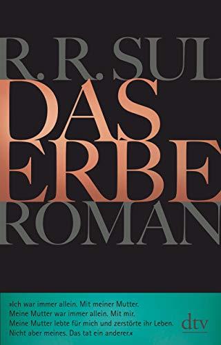 Buchseite und Rezensionen zu 'Das Erbe: Roman' von R. R. SUL