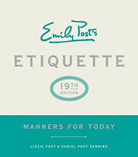 Emily Post's Etiquette: Manners for Today (Emily's Post's Etiquette (Thumb Indexed)) por Lizzie Post