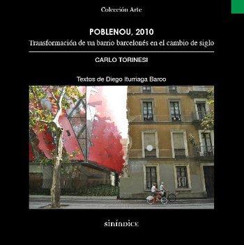 Poblenou, 2010: transformación de un barrio barcelonés en el cambio de siglo