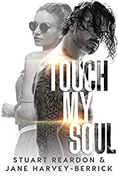 Touch My Soul - A Novella (English Edition)