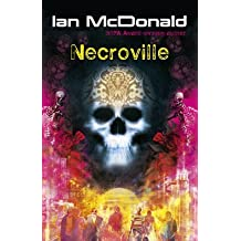 [Necroville] (By: Ian McDonald) [published: March, 2011]