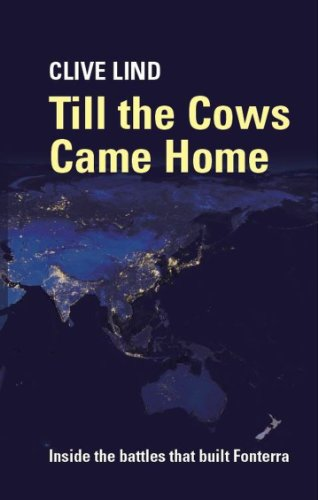 till-the-cows-came-home-inside-the-battles-that-built-fonterra-english-edition