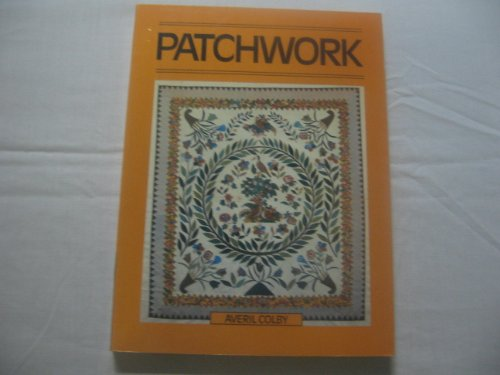 Patchwork The Scribner Needlecrafts Library
