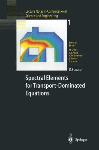 Spectral Elements for Transport-Dominated Equations par Daniele Funaro