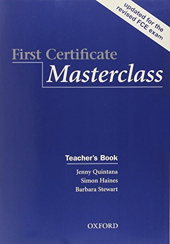 First Certificate Masterclass:: Teacher's Book by Simon Haines (2008-03-13)