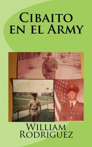 Descargar Libro Cibaito en el Army de Mr William R. Rodriguez
