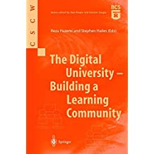 The Digital University - Building a Learning Community (Computer Supported Cooperative Work)