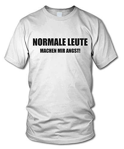 shirtloge - NORMALE LEUTE MACHEN MIR ANGST - FUN T-Shirt - KULT - in verschiedenen Farben - Größe S - XXL Weiß
