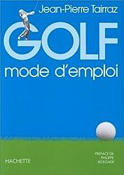 Golf : Mode d'emploi