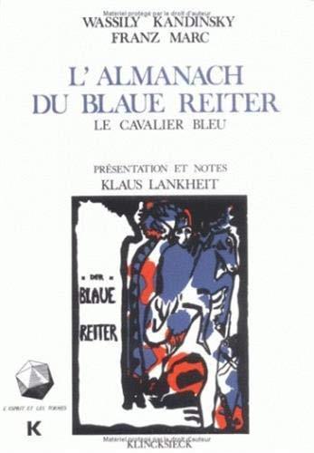 L'Almanach du Blaue Reiter : Le Cavalier bleu par Wassily Kandinsky