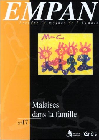 EMPAN, numéro 47 : Malaises dans la famille par Collectif