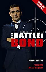 The Battle for Bond: Second Edition