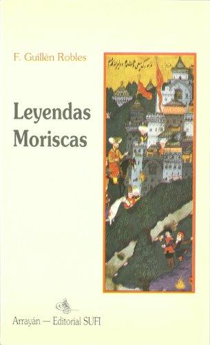 Leyendas Moriscas I