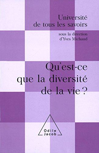 Qu'est-ce que la diversité de la vie ?: (Volume 11)
