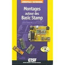 Montages autour des Basic Stamp ( + CD-ROM)