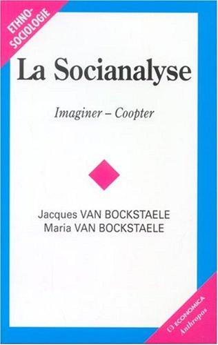 La socianalyse : Imaginer-Coopter