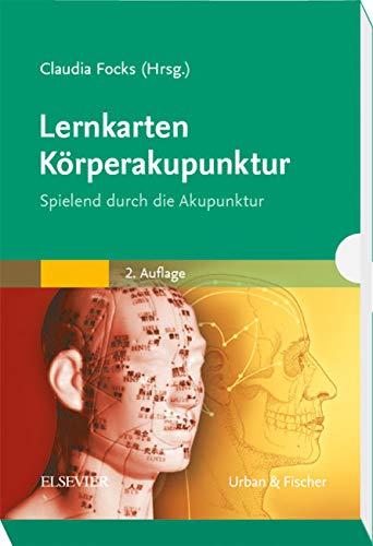 Lernkarten Körperakupunktur: Spielend durch die Akupunktur