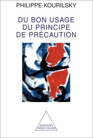 Du bon usage du principe de prcaution