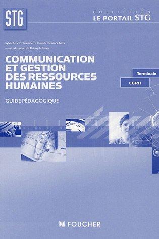 Communication et Gestion des Ressources Humaines Tle CGRH : Guide pédagogique