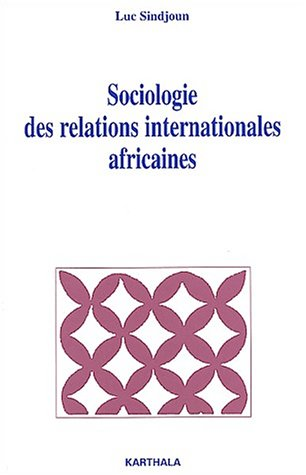 Sociologie des relations internationales africaines
