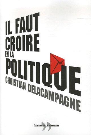 Il faut croire en la politique