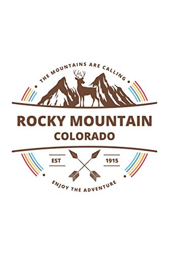 Rocky Mountain Colorado: Cool Rocky Mountain Colorado National Park Travel Journal / Notebook / Diary / Hiking & Camping Log Gift (6 x 9 - 110 Blank Lined Pages) - Rocky Mountains Colorado