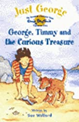 2: George, Timmy and the Curious Treasure (Just George)