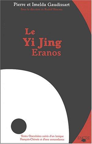 Le Yi Jing Eranos : Le livre de la versatilité