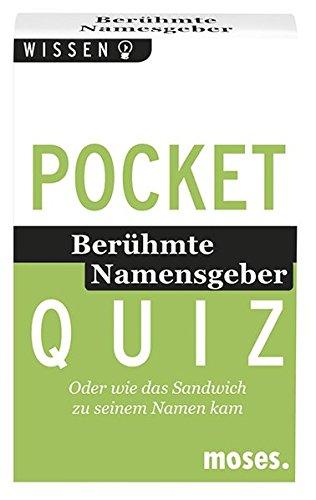 Pocket Quiz - Berühmte Namensgeber: Oder wie das Sandwich zu seinem Namen kam (Sandwich-karte-spiel)