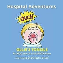 Ollie's Tonsils: Hospital Adventures