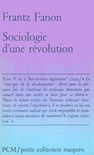 Sociologie d'une révolution
