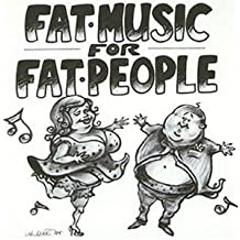 Fat Music For Fat People (EP)