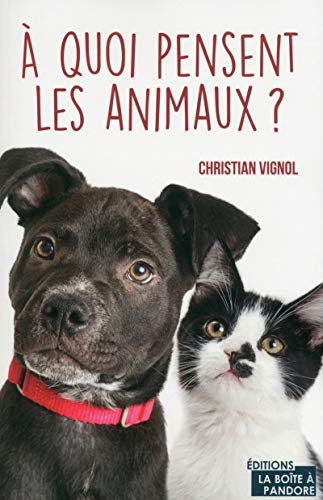 A quoi pensent les animaux ?