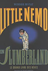 Little Nemo in Slumberland : Le grand livre des rêves