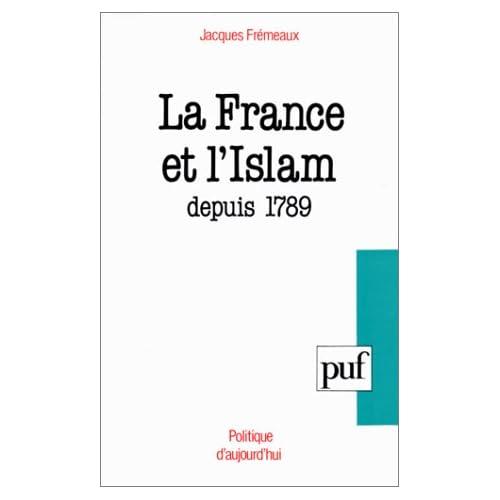 La France et l'islam depuis 1789
