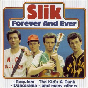 Slik - Forever and Ever