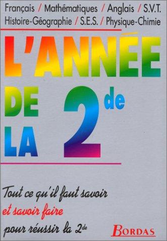 L'ANNEE DE LA 2DE (Ancienne Edition)