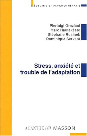 Stress anxiété et trouble de l'adaptation par Graziani