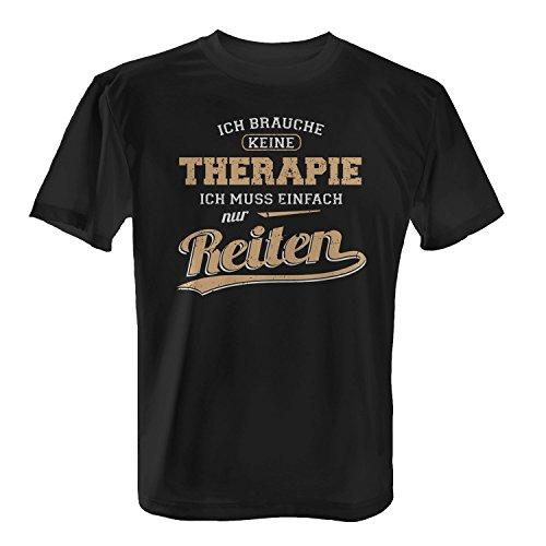 Fashionalarm Herren T-Shirt - Ich brauche keine Therapie - Reiten | Fun Shirt mit Spruch als Geschenk Idee Turnier Freizeit Reiter Reit Sport Pferde, Farbe:schwarz;Größe:XL