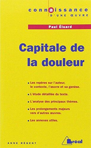 Capitale de la douleur, Paul Eluard